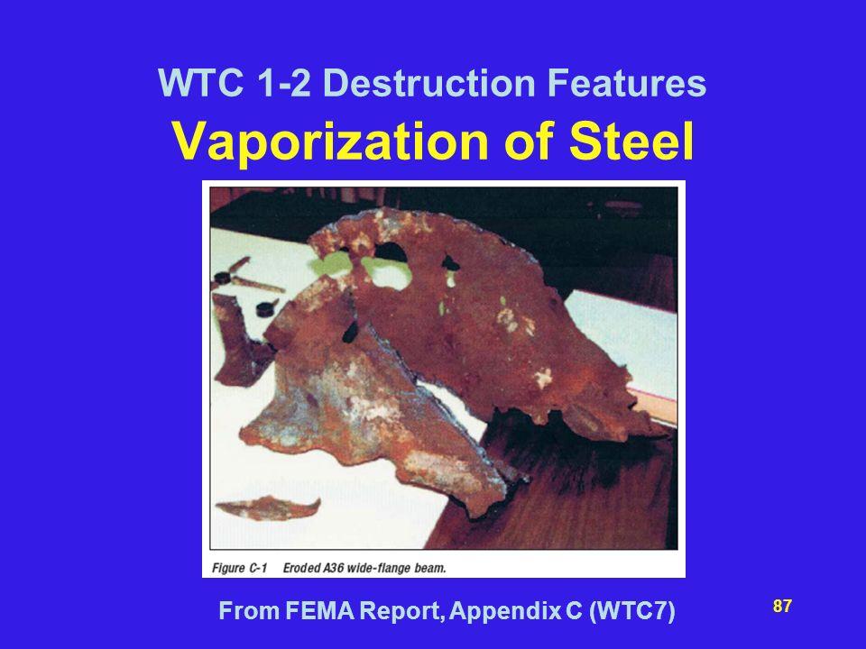 WTC 1-2 Destruction Features Vaporization of Steel