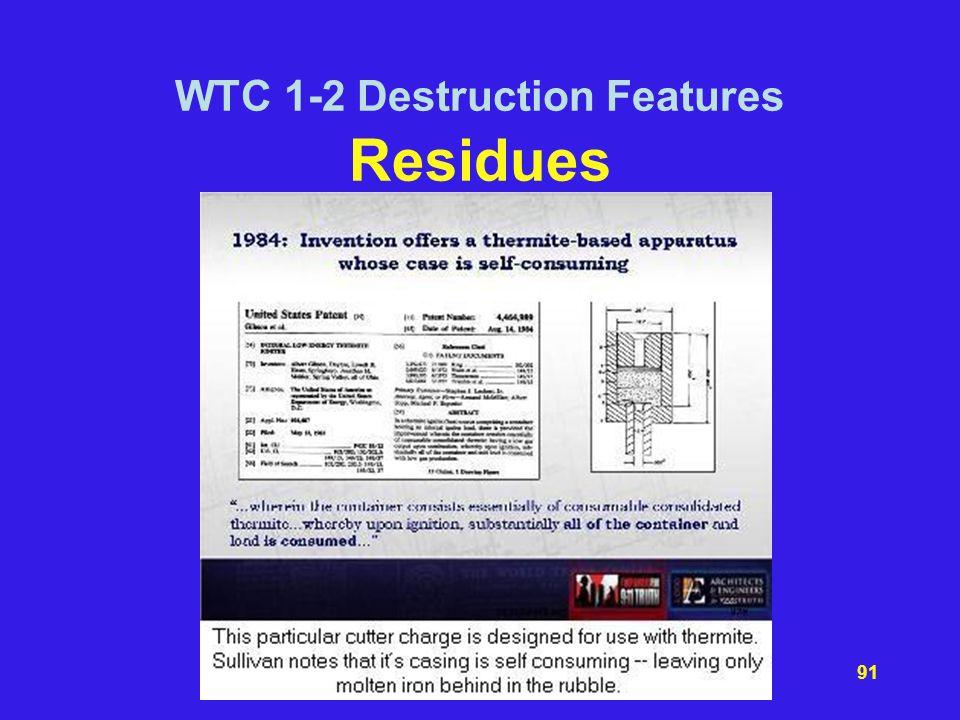 WTC 1-2 Destruction Features Residues