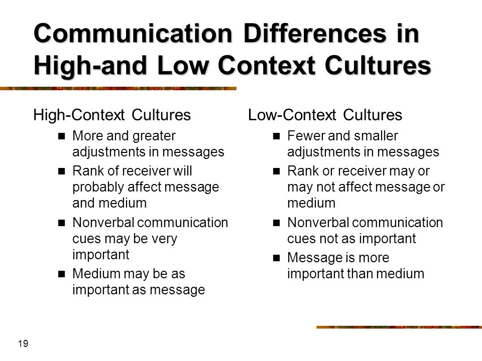 cultural differences in communication Although at times differences in women's and men's communication styles seem to be constant and overwhelming, they are really quite minor for example, both women and men can be nurturing, aggressive, task-focused, or sentimental.