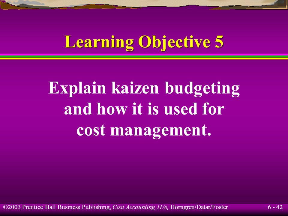 Explain kaizen budgeting