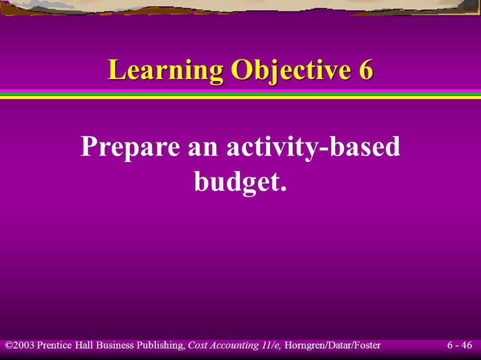 Prepare an activity-based