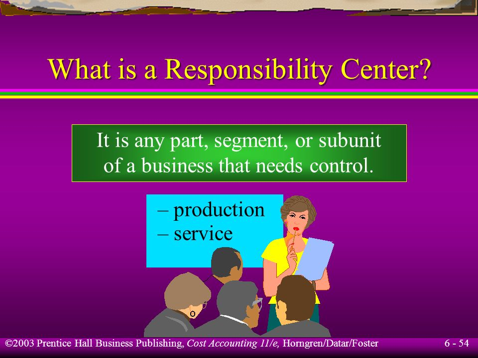 What is a Responsibility Center