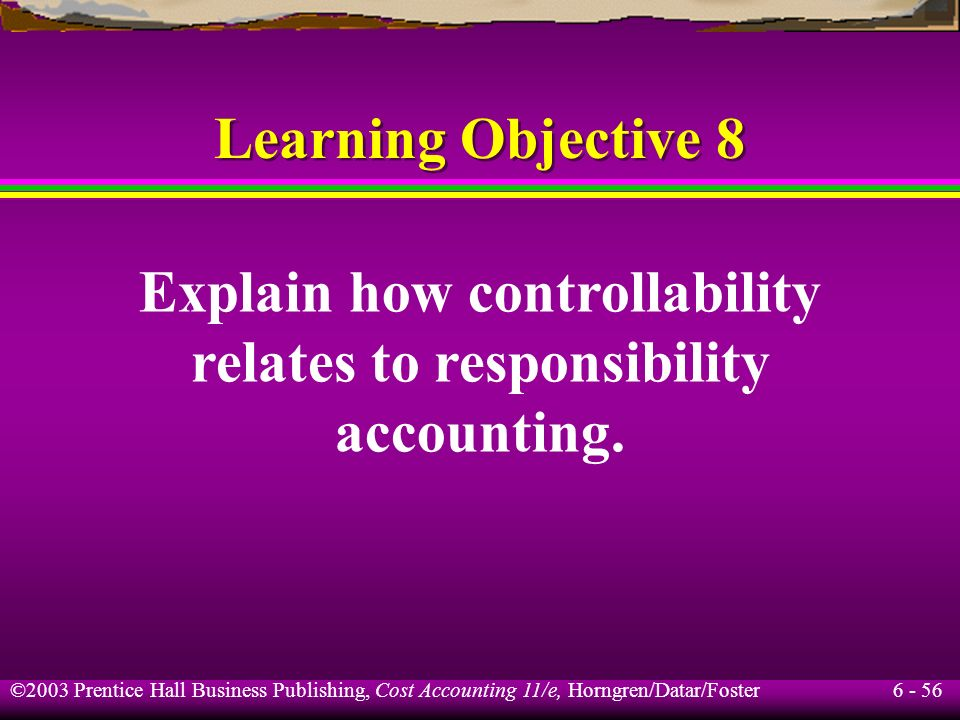 Explain how controllability relates to responsibility