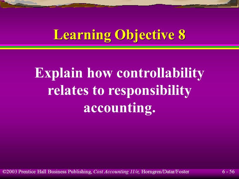 Explain how controllability relates to responsibility