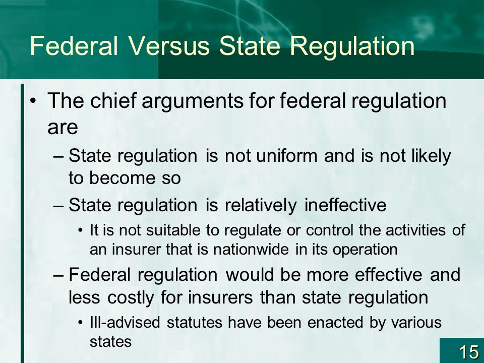 Federal Versus State Regulation