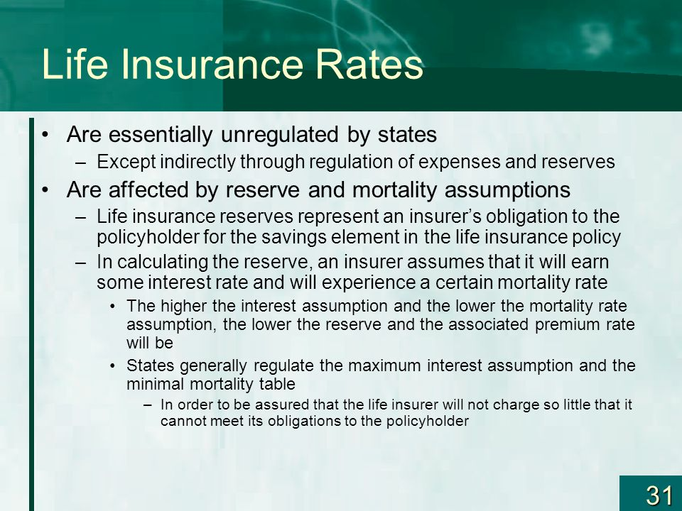 Life Insurance Rates Are essentially unregulated by states