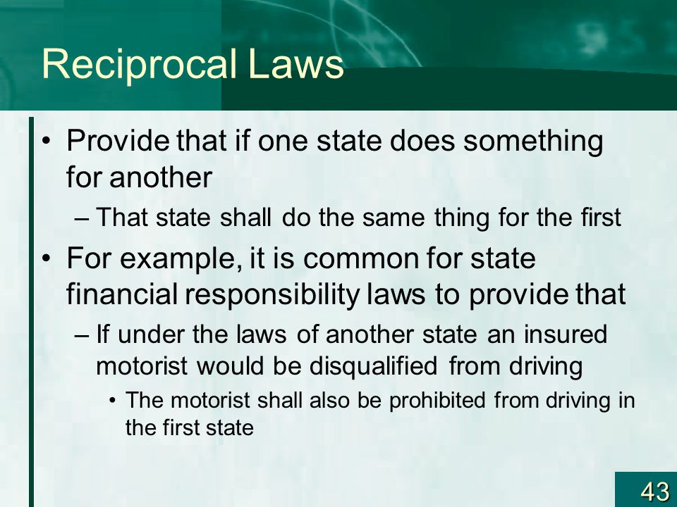 Reciprocal Laws Provide that if one state does something for another