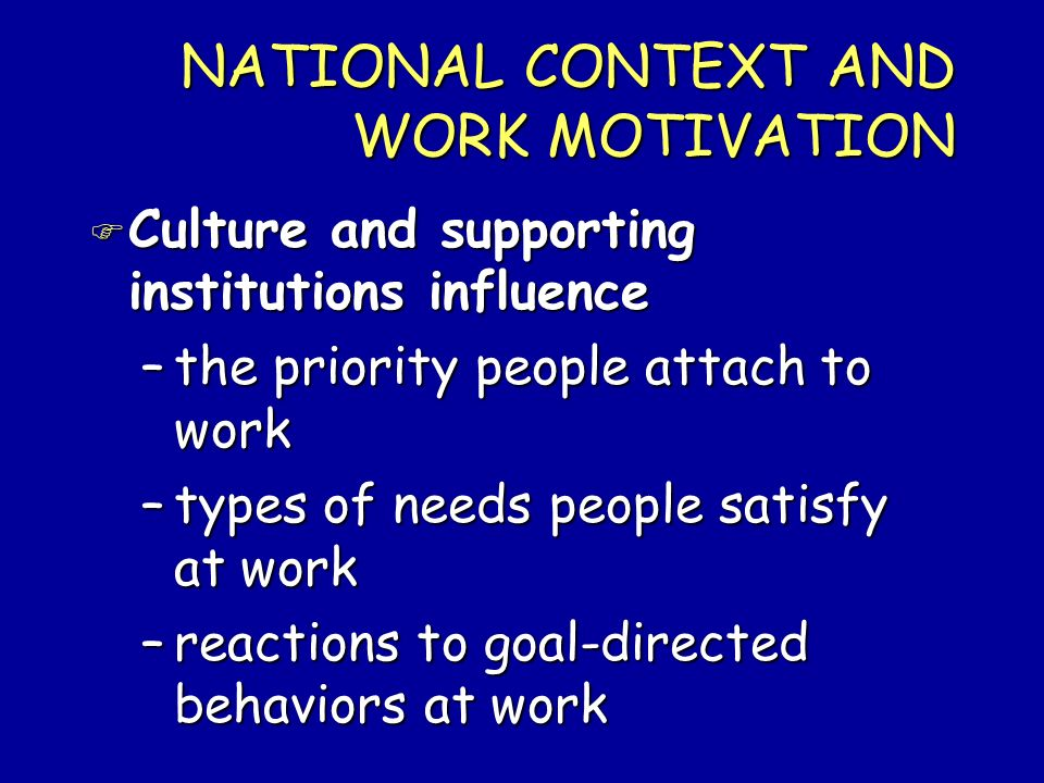 NATIONAL CONTEXT AND WORK MOTIVATION