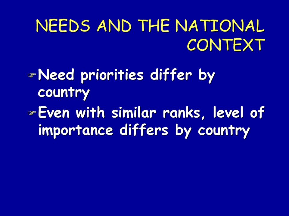 NEEDS AND THE NATIONAL CONTEXT