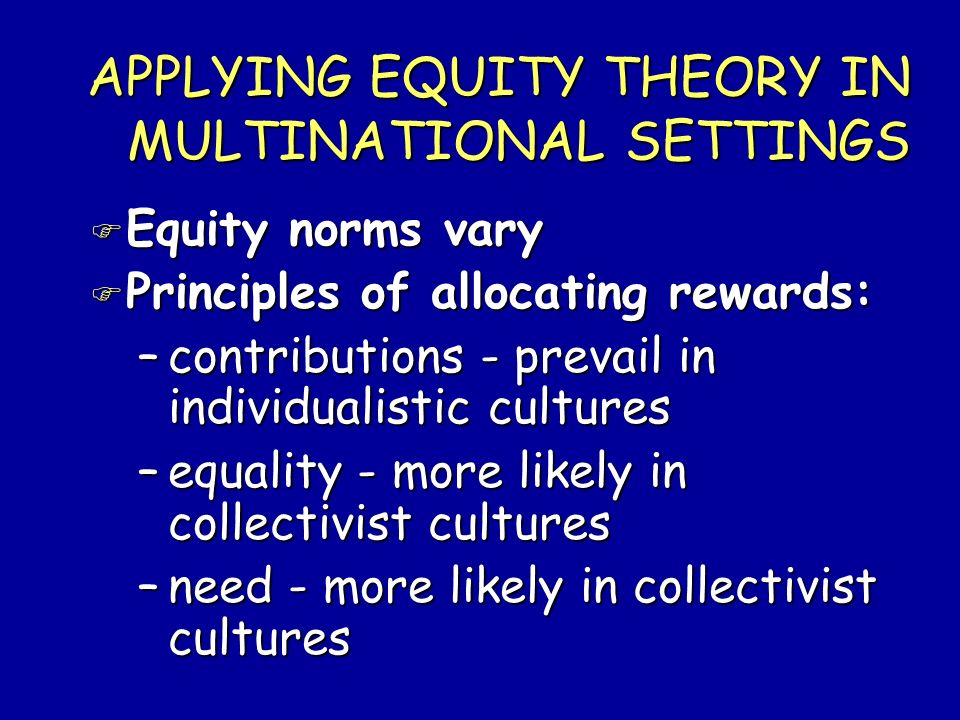APPLYING EQUITY THEORY IN MULTINATIONAL SETTINGS