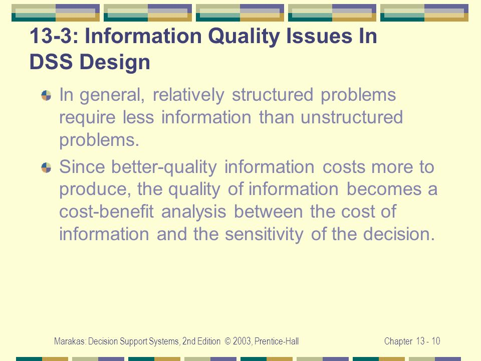 13-3: Information Quality Issues In DSS Design
