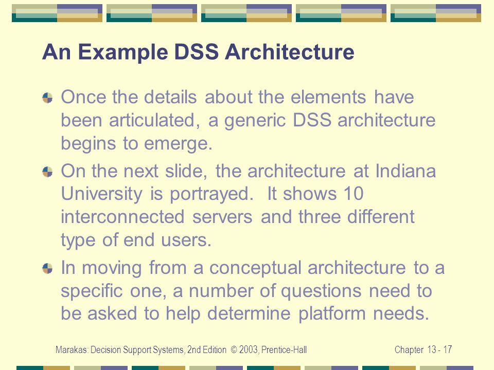 An Example DSS Architecture