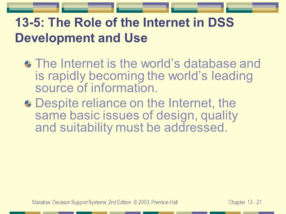 13-5: The Role of the Internet in DSS Development and Use