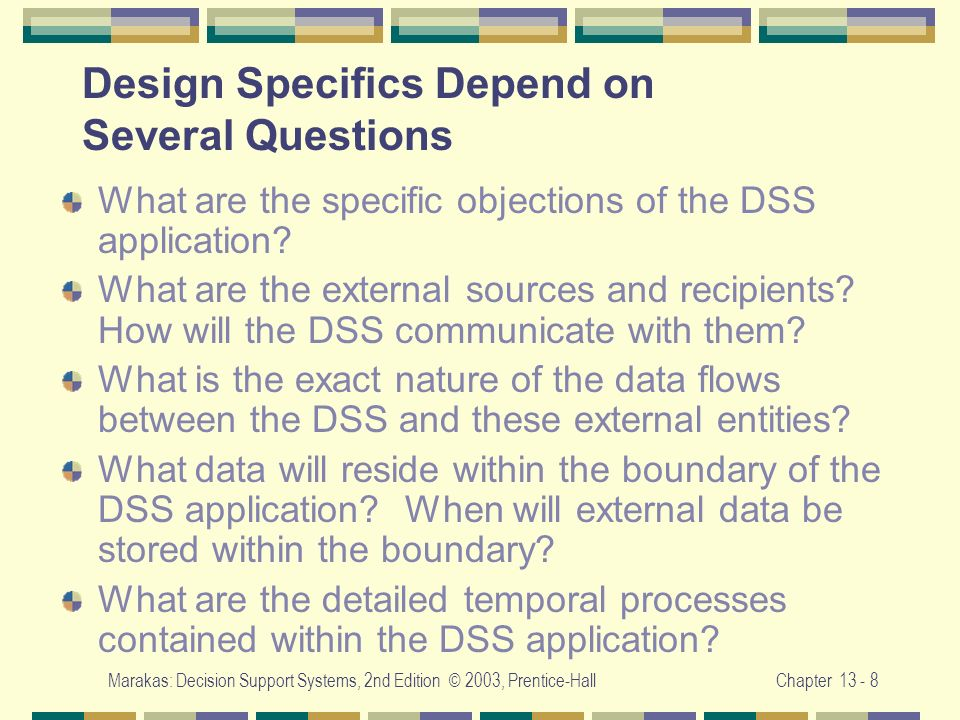 Design Specifics Depend on Several Questions
