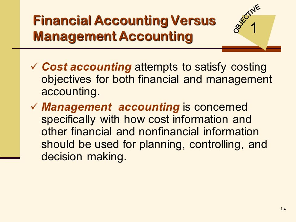 Financial Accounting Versus Management Accounting