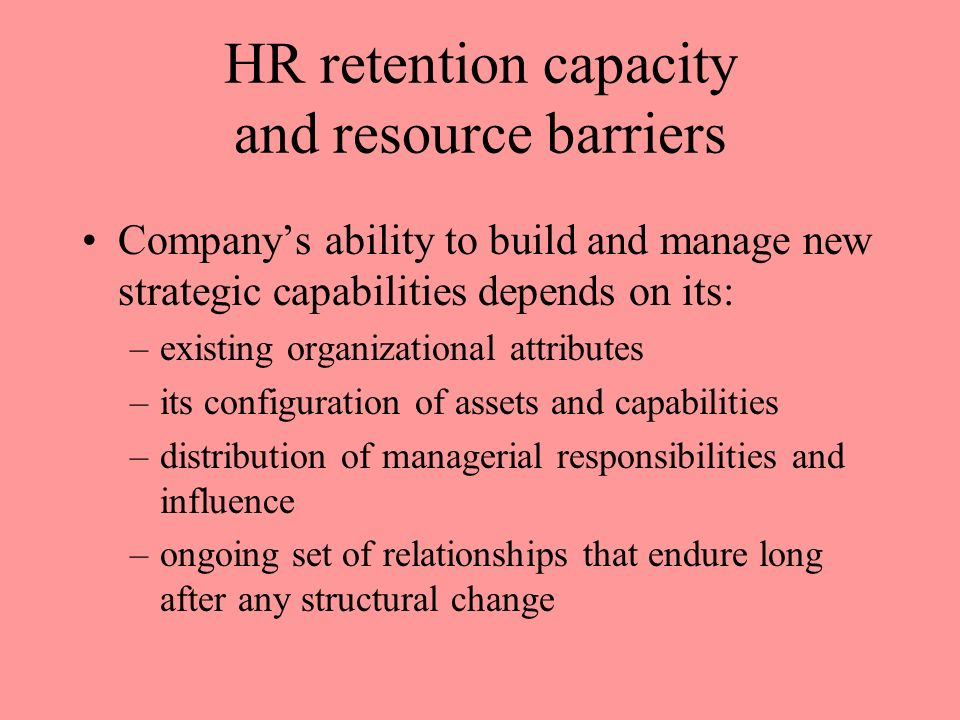 HR retention capacity and resource barriers