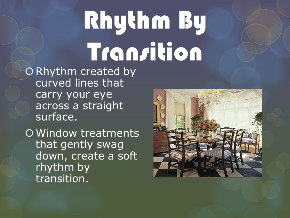 Directions or guidelines for using the elements of design for Rhythm by transition