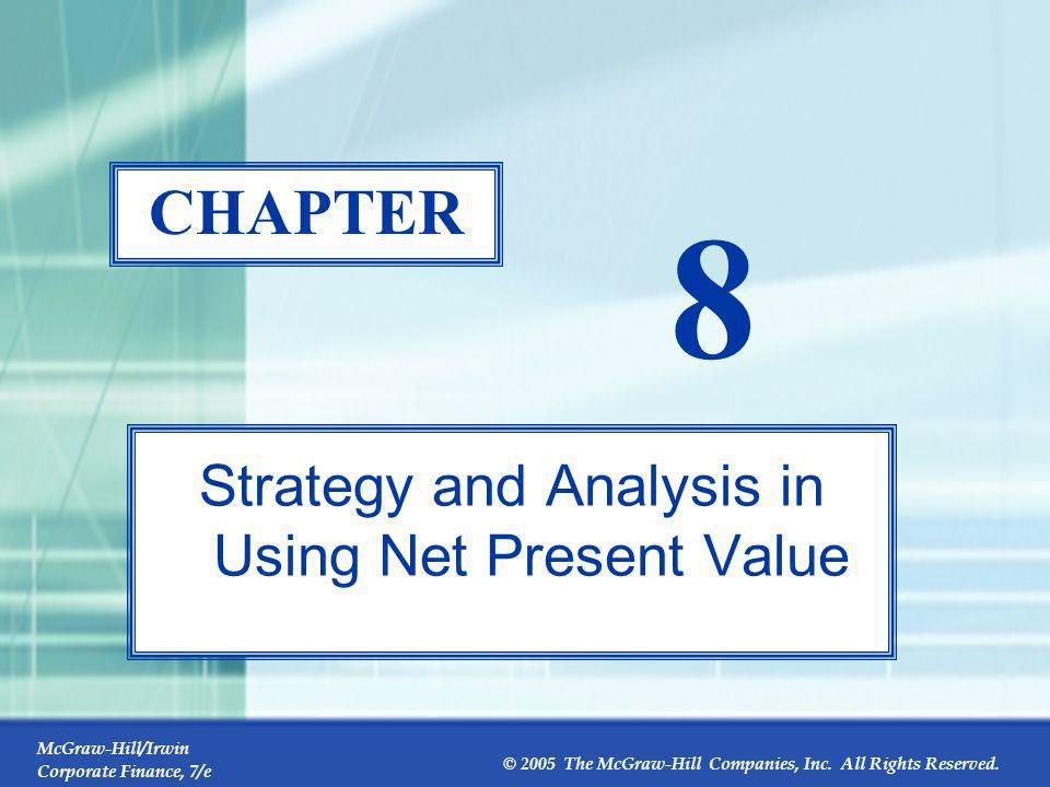 Strategy and Analysis in Using Net Present Value