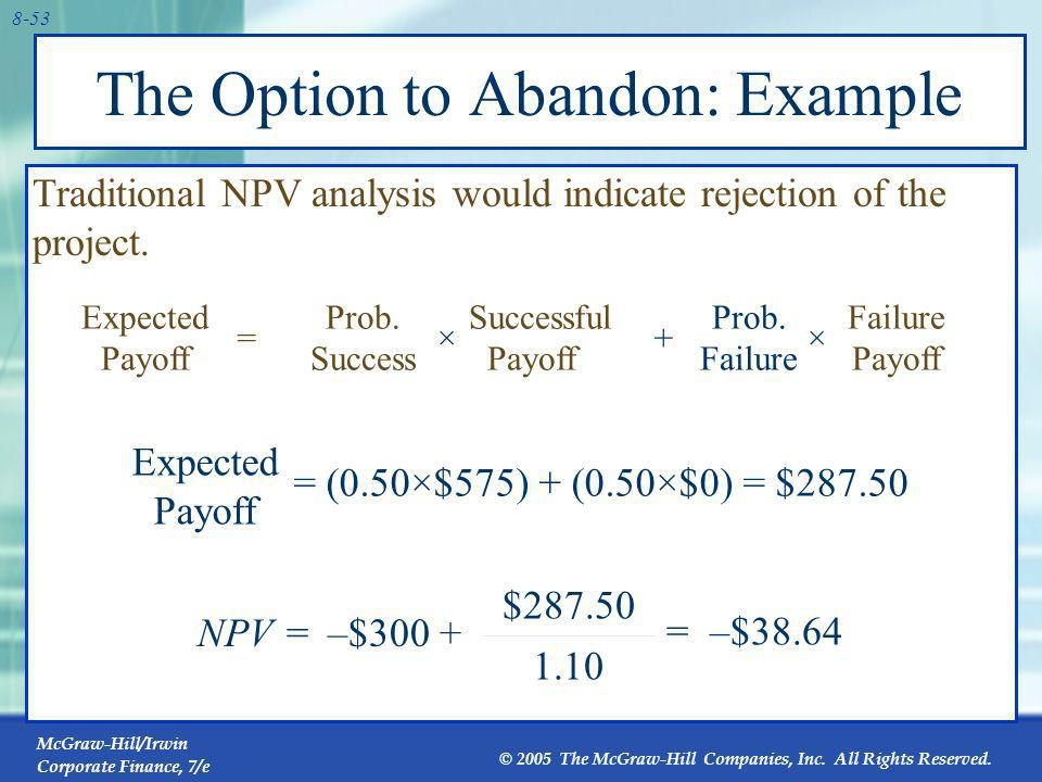 The Option to Abandon: Example