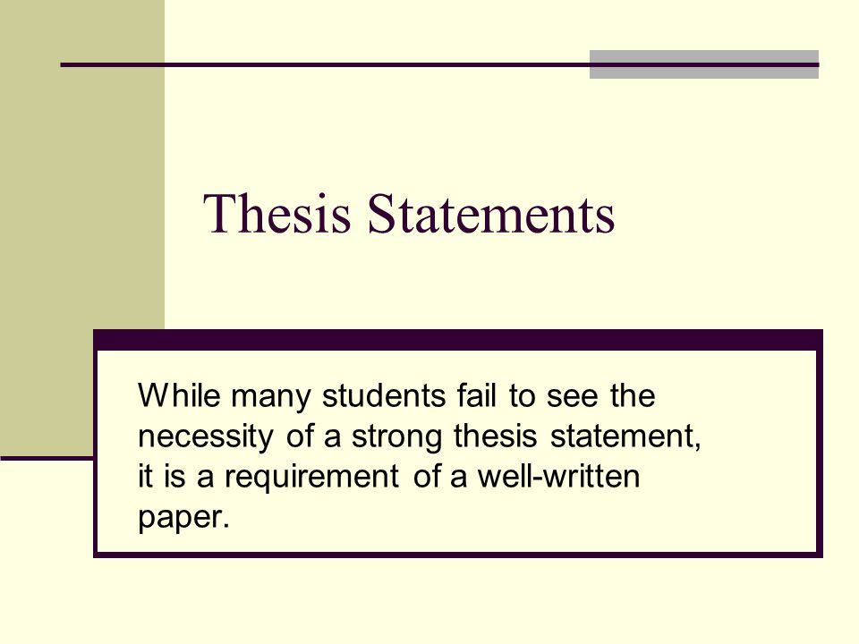 Characteristics of a well written thesis statement