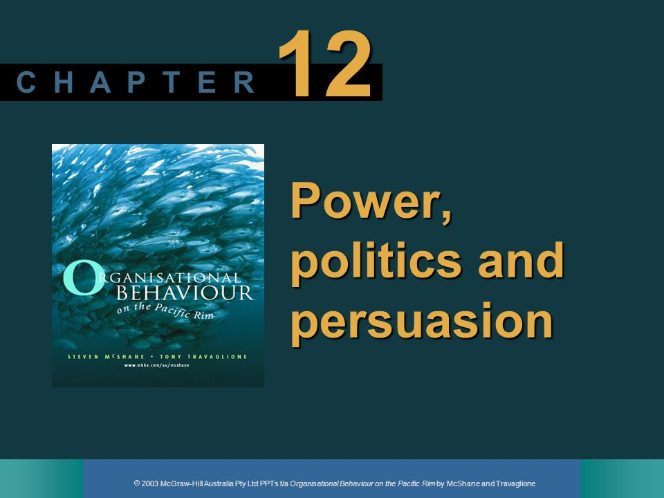 Power, politics and persuasion