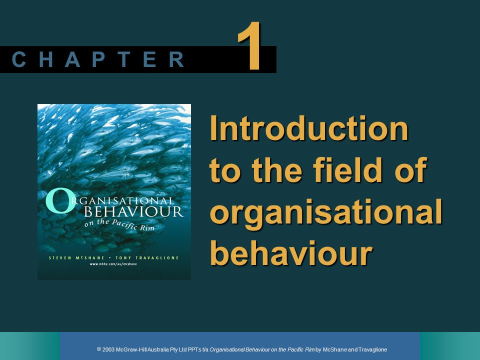 Introduction to the field of organisational behaviour