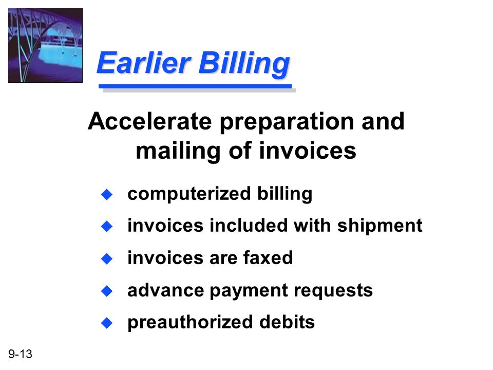 Accelerate preparation and mailing of invoices