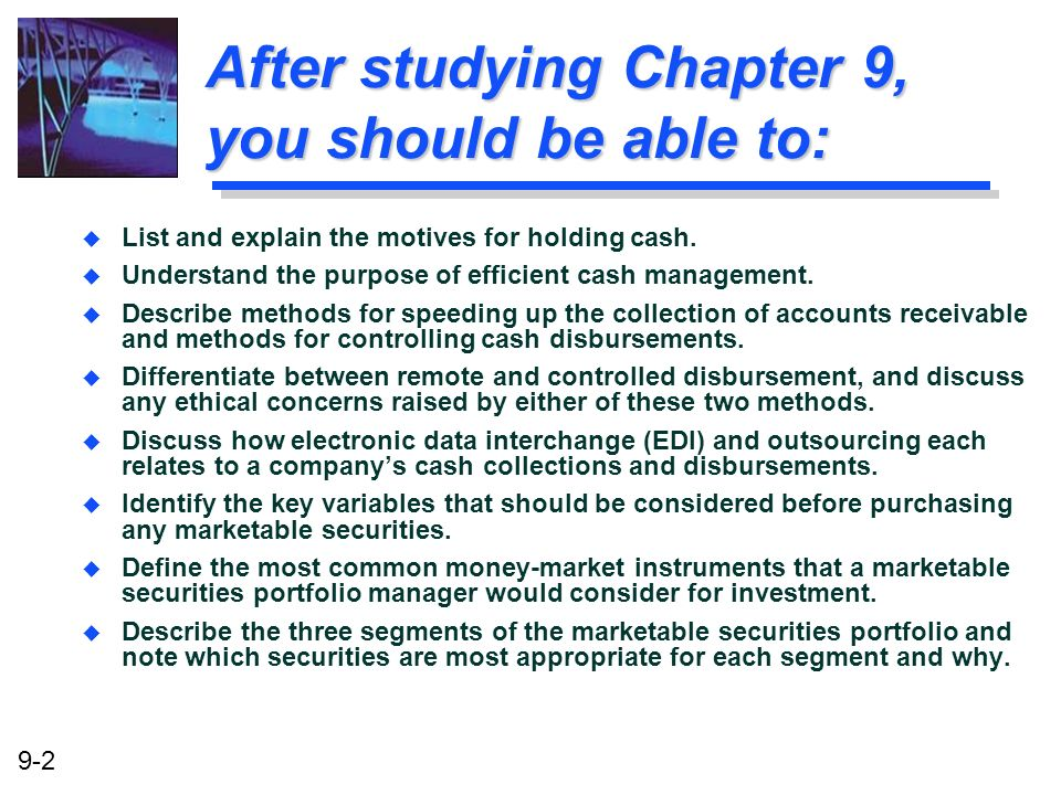 After studying Chapter 9, you should be able to: