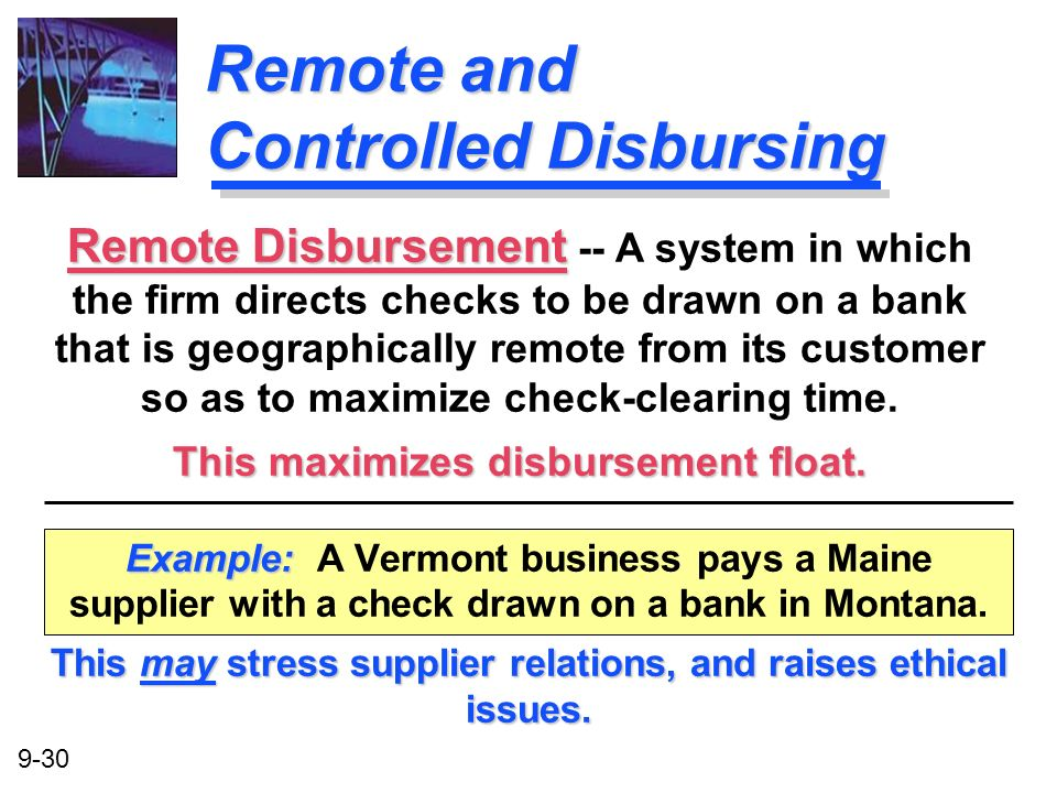 Remote and Controlled Disbursing