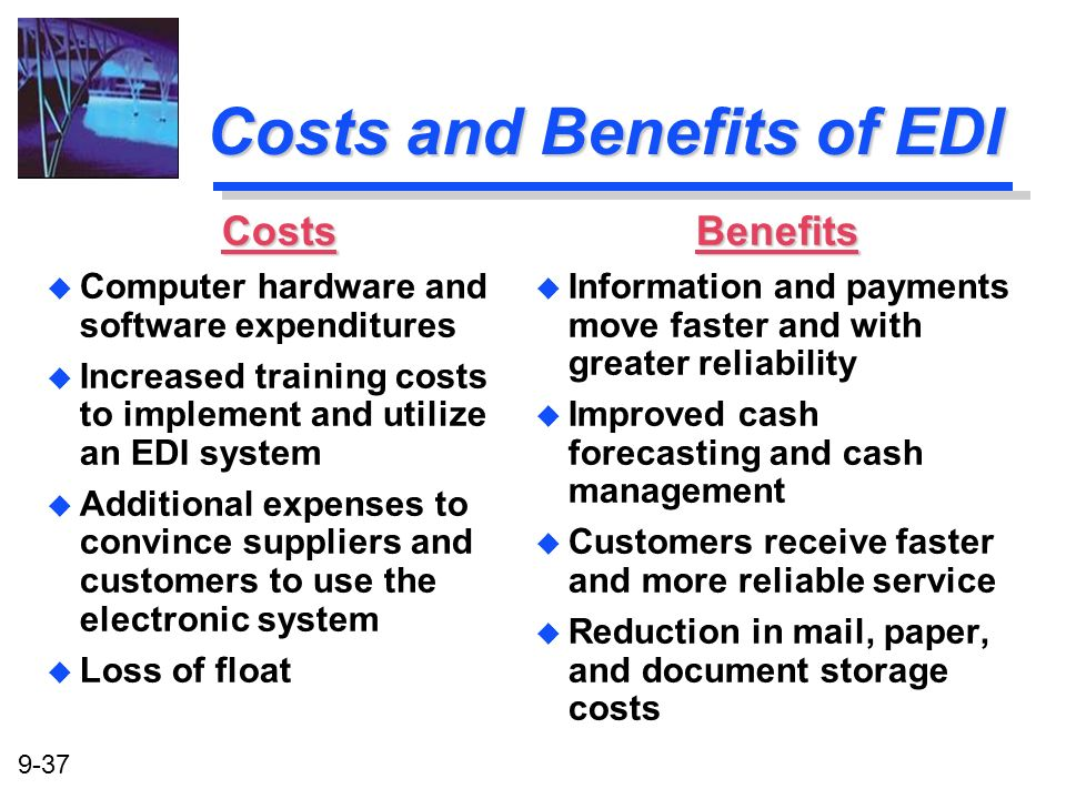 Costs and Benefits of EDI