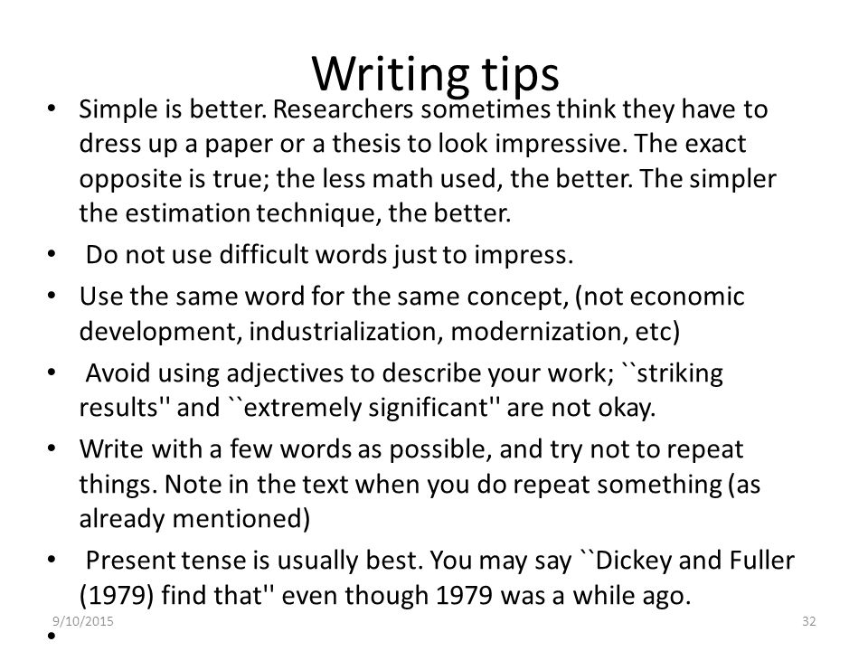 thesis writing tips science Writing a good social science paper it may help to focus your thesis if you remember: you are writing this paper in response to some question.
