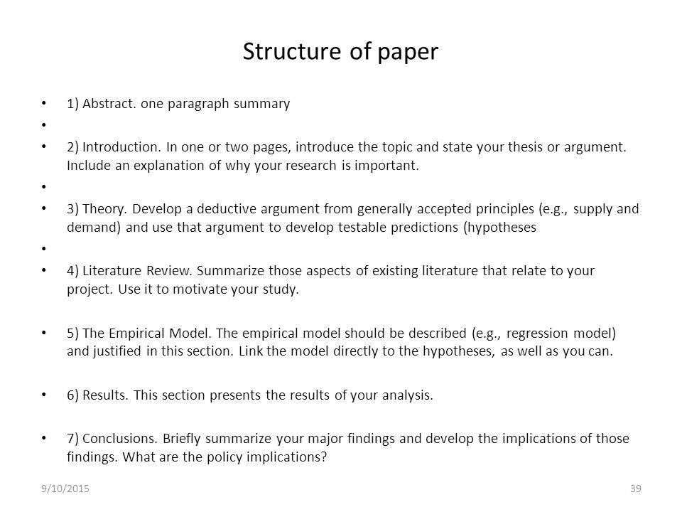 abstract in thesis paper A good abstract explains in one line why the paper is important it then goes on to give a summary of your major results, preferably couched in numbers with error limits the final sentences explain the major implications of your work a good abstract is concise, readable, and quantitative length.