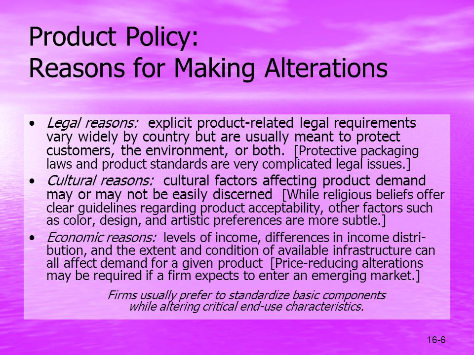 Product Policy: Reasons for Making Alterations