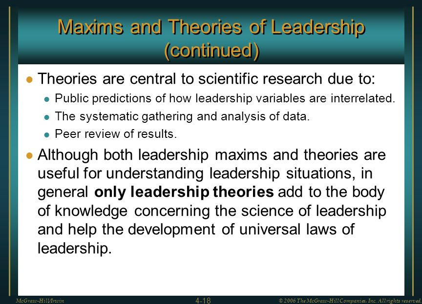 Maxims and Theories of Leadership (continued)