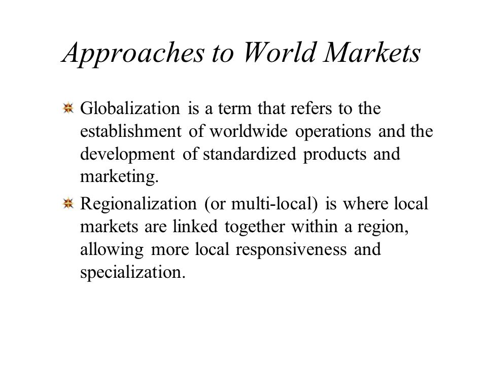 Approaches to World Markets