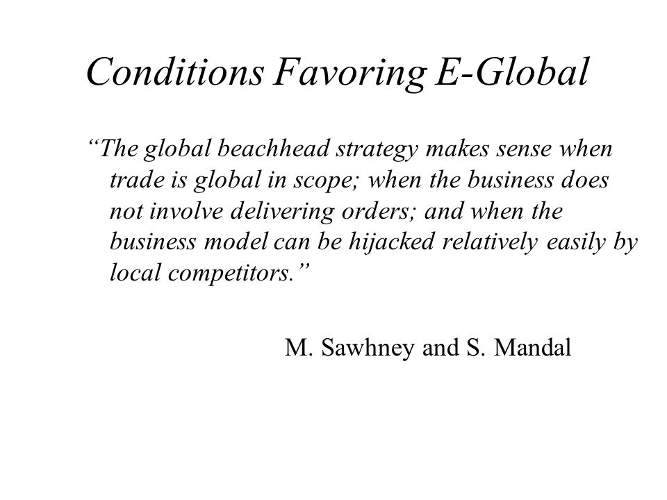 Conditions Favoring E-Global