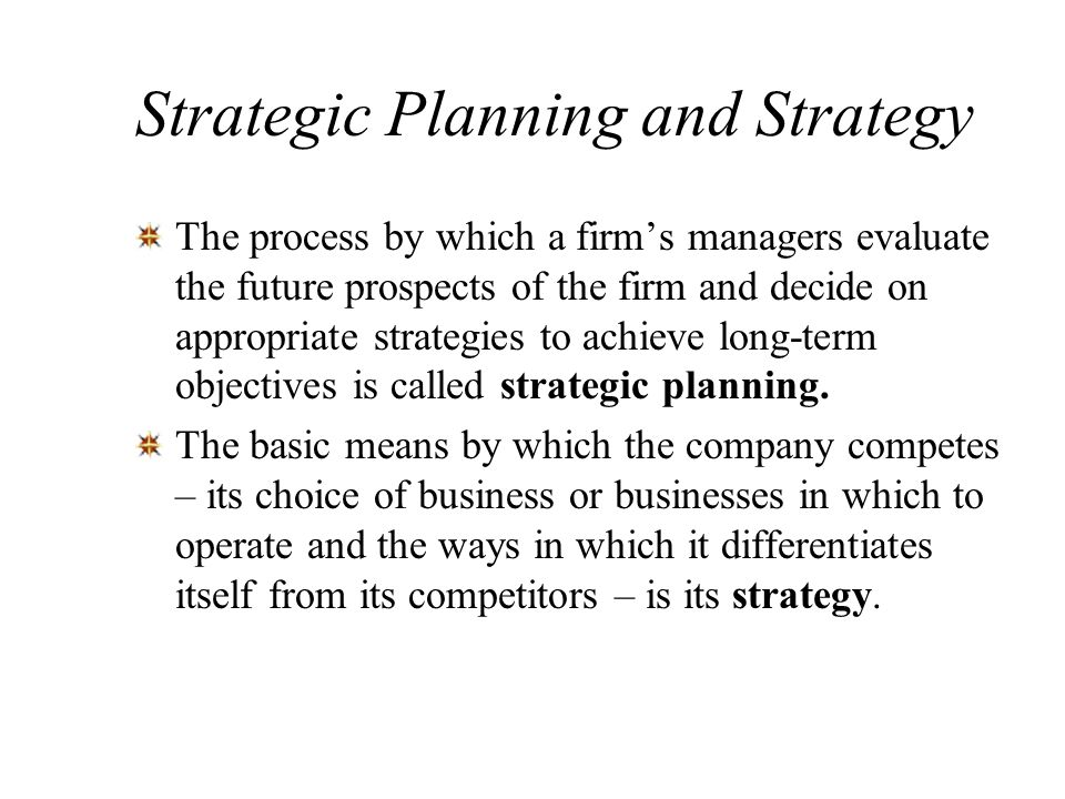 Strategic Planning and Strategy