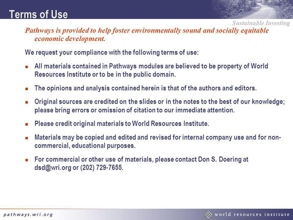 Terms of Use Pathways is provided to help foster environmentally sound and socially equitable economic development.