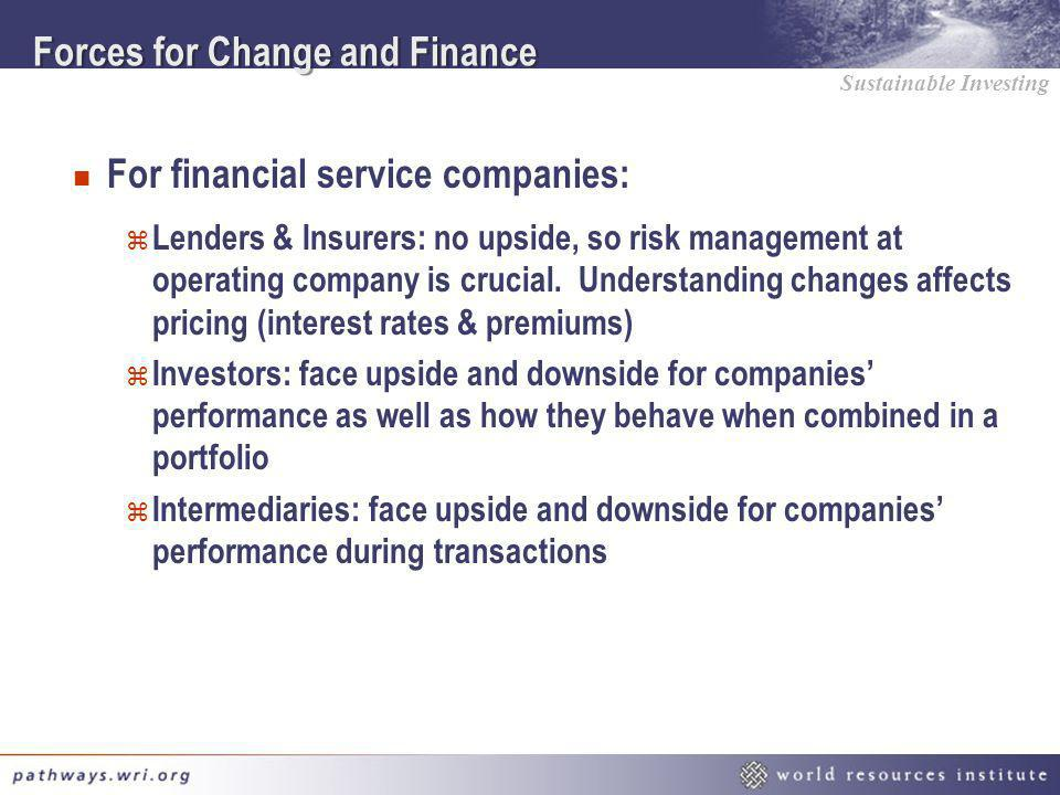 Forces for Change and Finance