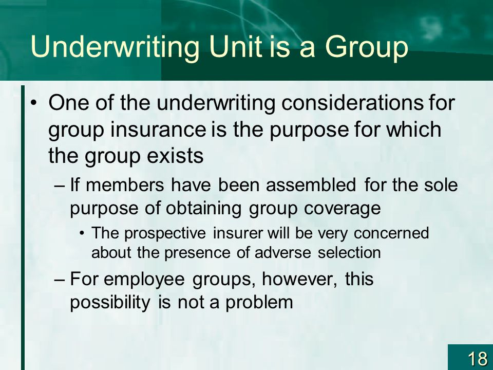 Underwriting Unit is a Group