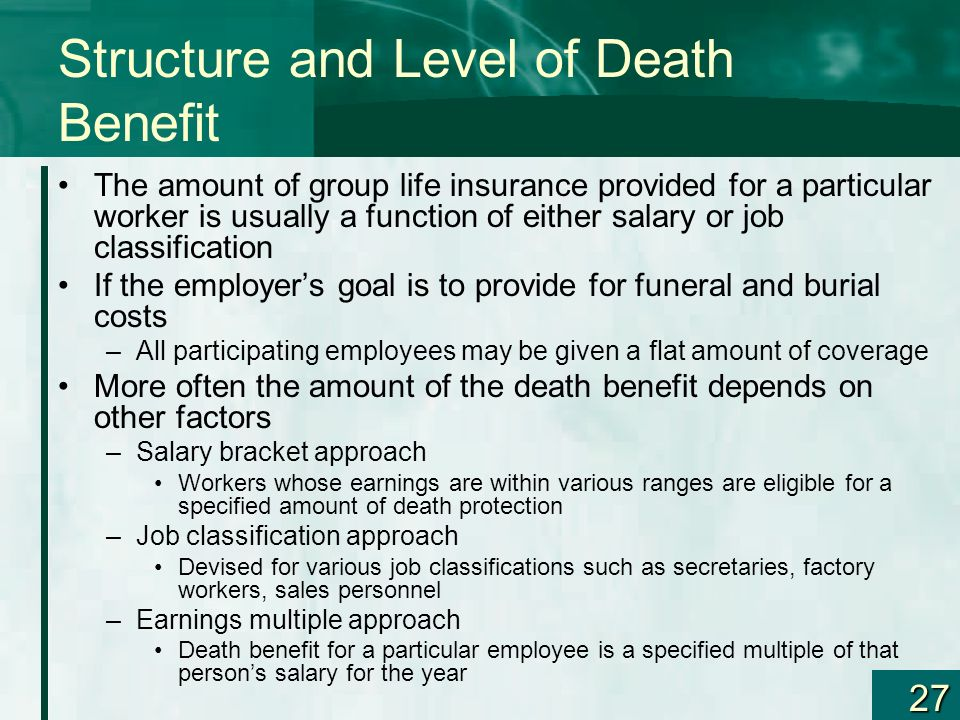 Structure and Level of Death Benefit