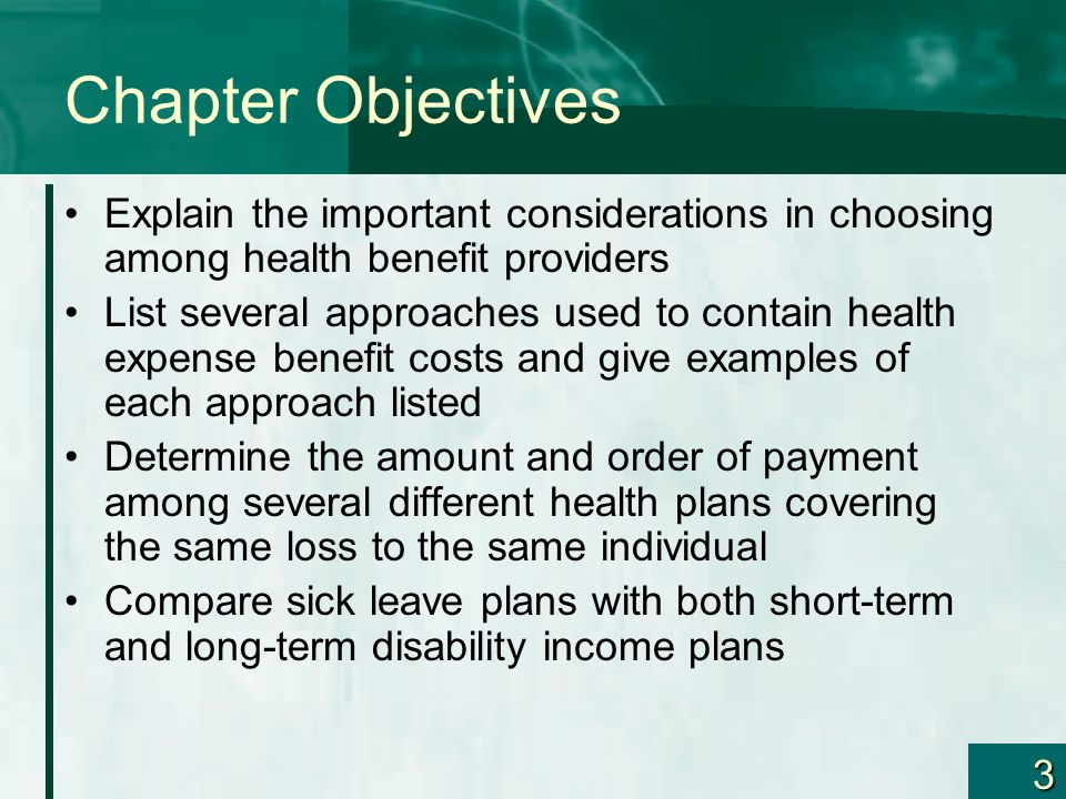 Chapter Objectives Explain the important considerations in choosing among health benefit providers.