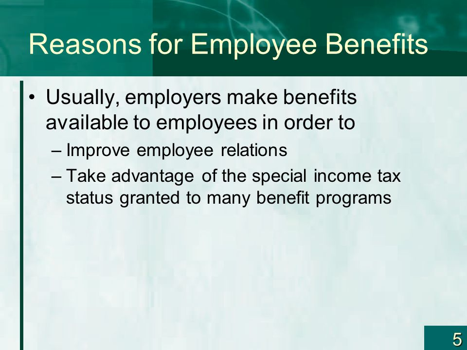 Reasons for Employee Benefits