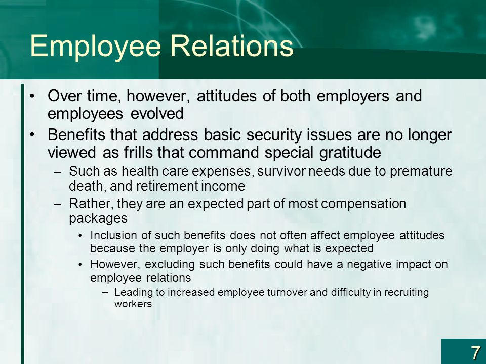 Employee Relations Over time, however, attitudes of both employers and employees evolved.