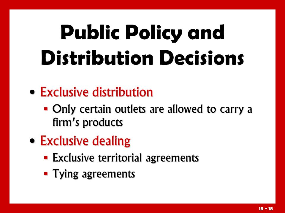 Public Policy and Distribution Decisions