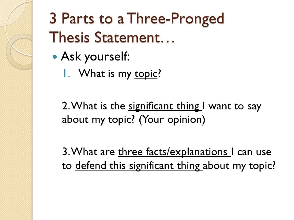 three pronged thesis statement