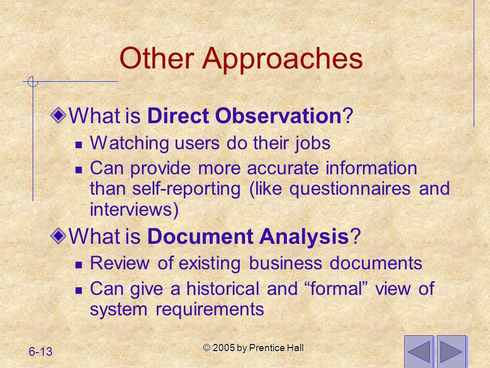 Other Approaches What is Direct Observation