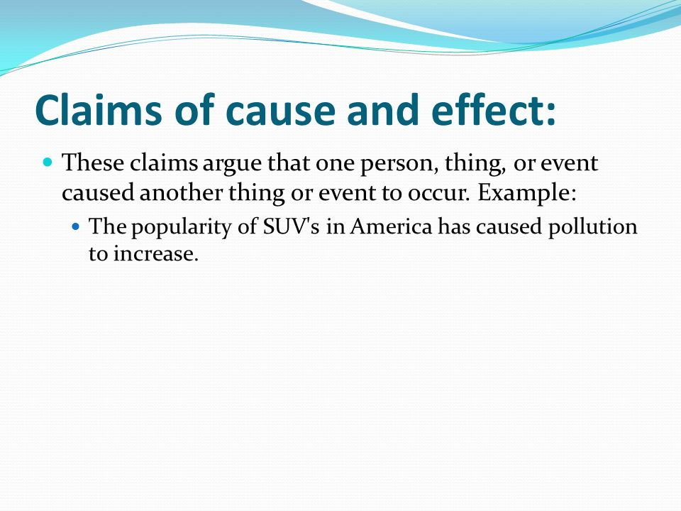 Claims of cause and effect: