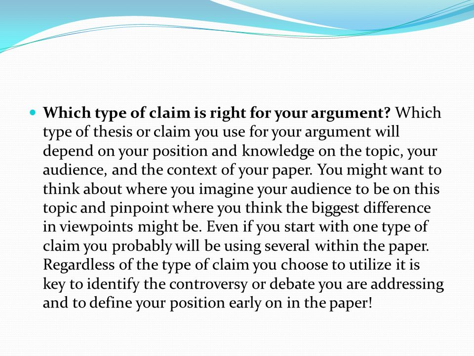 Which type of claim is right for your argument