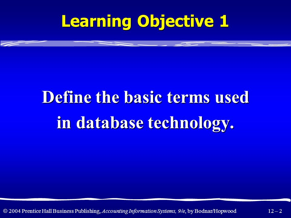 Define the basic terms used in database technology.